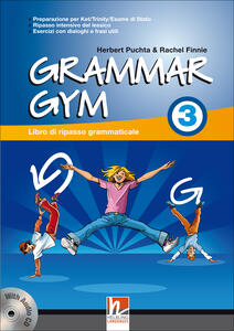 Grammar gym. Per la Scuola media. Con CD Audio. Vol. 3