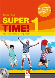 Capturtokyoedition.it Super time. Per le vacanze e il ripasso. Per la Scuola media! Con CD Audio. Vol. 1 Image