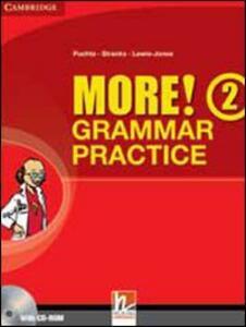 New more! Grammar practice. Per la Scuola media. Con espansione online. Vol. 2
