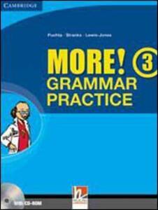 New more! Grammar practice. Per la Scuola media. Con espansione online. Vol. 3