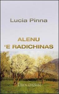 Alenu 'e radichinas