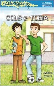 Sole e Tobia