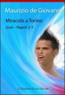 Miracolo a Torino. Juve-Napoli 2-3.pdf