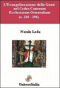 L' evangelizzazione delle genti nel Codex Canonum (c. 584-594)