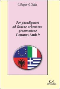 Per paradigmata ad gracae-arberiscae grammaticae Conatus Amk 9