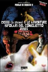 Libro Debbi (la strana) e le avventure bipolari del coniglietto Ribes Paolo Di Orazio