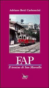 FAP il trenino di San Marcello