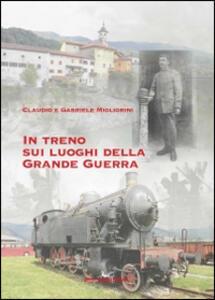 In treno sui luoghi della grande guerra