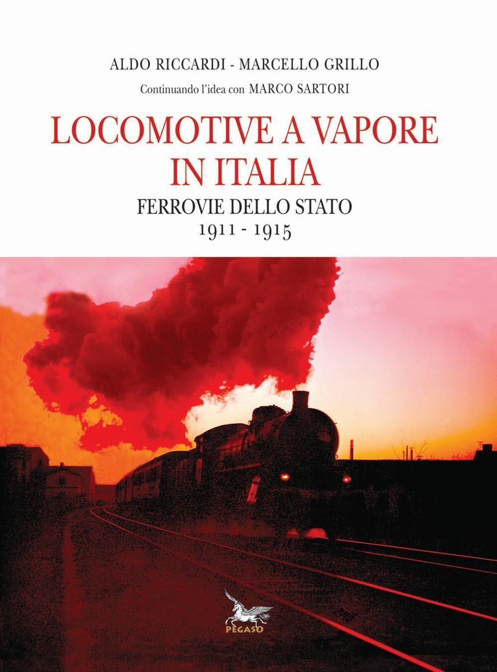 Locomotive a vapore in Italia. Ferrovie dello Stato 1911-1915
