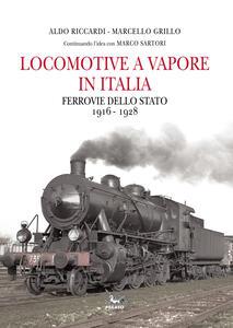 Locomotive a vapore in Italia. Ferrovie dello Stato 1916-1928