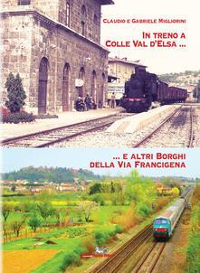 Voluntariadobaleares2014.es In treno a Colle val d'Elsa e altri borghi della Via Francigena Image