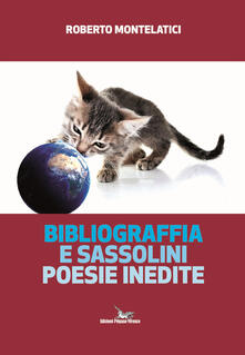 Atomicabionda-ilfilm.it Bibliograffia e sassolini. Poesie inedite Image