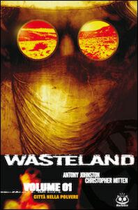 Le ombre di Dio. Wasteland. Vol. 2
