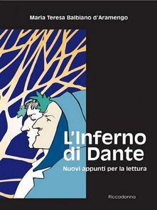 L' «Inferno» di Dante. Nuovi appunti per la lettura - Maria Teresa Balbiano d'Aramengo - ebook