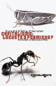 Capitalismo: locuste o formiche?