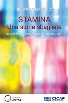 Stamina: una storia sbagliata - Beatrice Mautino - ebook