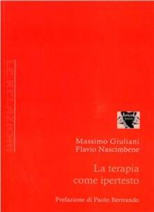 La terapia come ipertesto - Massimo Giuliani,Flavio Nascimbene - copertina