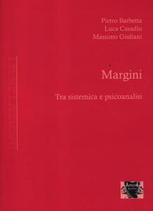 Margini. Tra sistemica e psicoanalisi