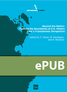 Beyond the Nation: Pushing the Boundaries of U.S. History from a Transatlantic Perspective