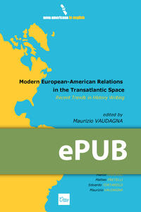 Modern European-American Relations in the Transatlantic Space. Recent Trends in History Writing