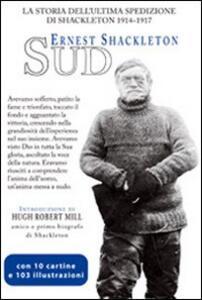 Sud. La storia dell'ultima spedizione di Shackleton 1914-1917