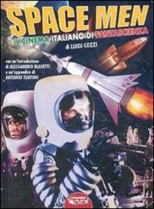 Promoartpalermo.it Space men. Il cinema italiano di fantascienza Image