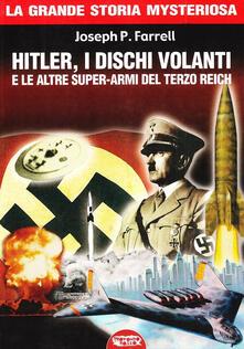 Equilibrifestival.it Hitler, i dischi volanti e le altre super-armi del Terzo Reich Image