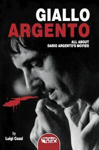 Giallo Argento. All about Dario Argento's movie