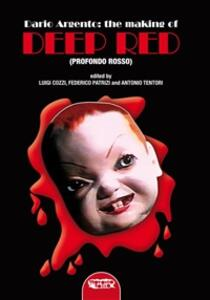 Dario Argento: the making of «Deep red»