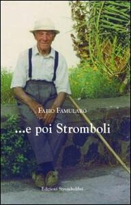 ... E poi Stromboli