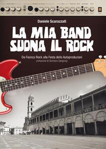 La mia band suona il rock. Dalla festa delle autoproduzione al MEI