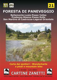 Grandtoureventi.it Foresta di Paneveggio. Bellamonte, Lusia, Passo Valles, Predazzo, Moena, Passo Rolle, San Martino di Castrozza, Lagorai Orientale 1:30.000 Image