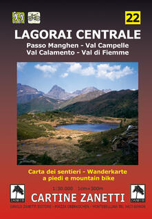 Winniearcher.com Lagorai Centrale. Passo Manghen, Val Campelle, Val Calamento, Val di Fiemme 1:30.000 Image