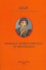Manuale teorico-pratico di grafologia