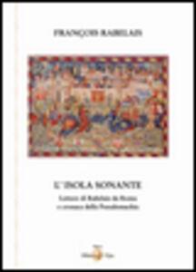L' isola sonante. Lettere di Rabelais da Roma e cronaca della pseudomachia