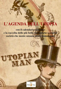 L' agenda dell'utopia