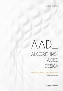 Warholgenova.it AAD Algorithms-Aided Design. Parametric strategies using grasshopper Image