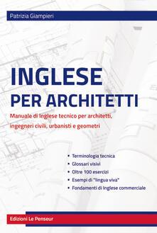 Promoartpalermo.it Inglese per architetti. Manuale di inglese tecnico per architetti, ingegneri civili, urbanisti e geometri Image