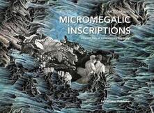 Micromegalic Inscriptions. A Rococo Story of Contemporary Engravings. Ediz. illustrata - Matteo Mauro - copertina