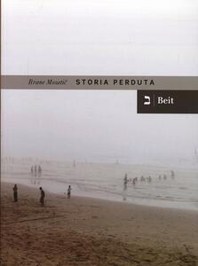 Storia perduta - Brane Mozetic - copertina