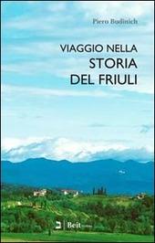 Viaggio nella storia del Friuli