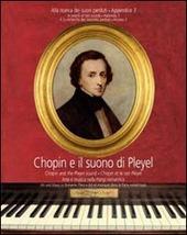 Chopin e il suono di Pleyel. Arte e musica nella Parigi romantica. Con CD Audio. Ediz. multilingue
