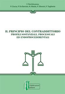 Winniearcher.com Il principio del contraddittorio. Profili sostanziali, processuali ed endoprocedimentali Image