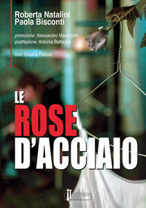 Le rose d'acciaio