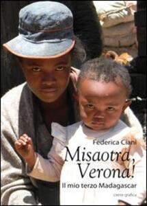 Misaotra, Verona! Il mio Madagascar