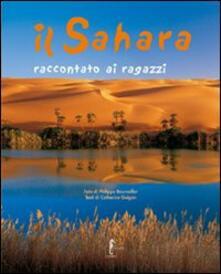 Grandtoureventi.it Il Sahara raccontato ai ragazzi. Ediz. illustrata Image