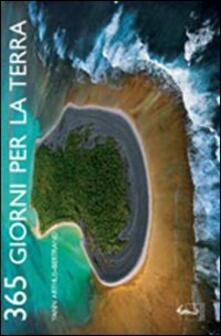 Trecentosessantacinque giorni per la Terra. Ediz. illustrata.pdf