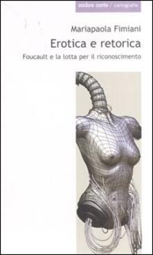 Voluntariadobaleares2014.es Erotica e retorica. Foucault e la lotta per il riconoscimento Image