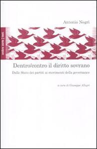 Dentro/contro il diritto sovrano. Dallo Stato dei partiti ai movimenti della governance