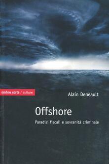 Vastese1902.it Offshore. Paradisi fiscali e sovranità criminale Image